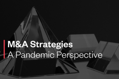 M&A Strategies – A Pandemic Perspective